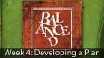 Balanced-Sermon-Wk-4