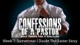 Confessions-Sermon-wk-1