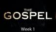 Gospel-Sermon-Wk-1