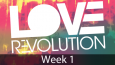 Love-Rev-Sermon-Wk-1