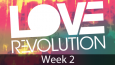 Love-Rev-Sermon-Wk-2