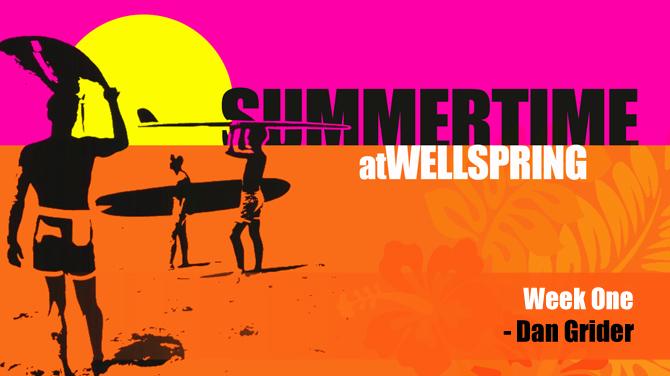 Summertime-Sermon-Week1