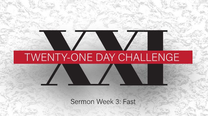 21_Day-Sermon-wk3